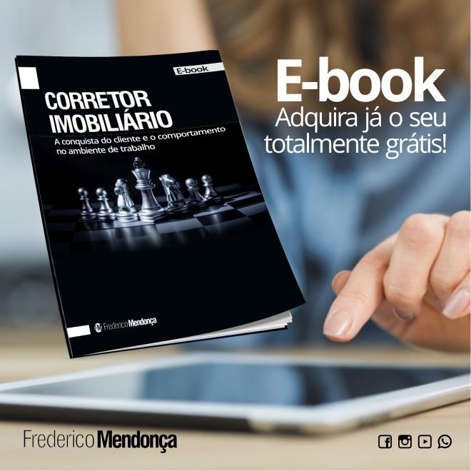 e-book CORRETOR IMOBILIÁRIO - A conquista do cliente e o comportamento no ambiente de trabalho